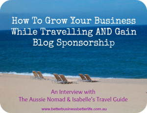How To Grow Your Blog While Travelling And Gain Blog Sponsorship