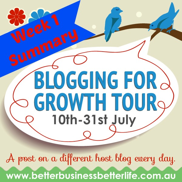 Blogging For Growth Tour Week One Summary