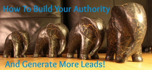 Build Authority And Accelerate Your Lead Generation