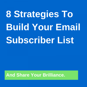 Strategies To Build Your Email List