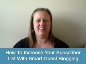 Build Your Subscriber List With Guest Blogging