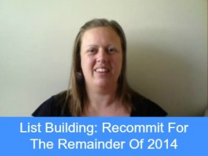 List Building Recommit For The Remainder Of 2014