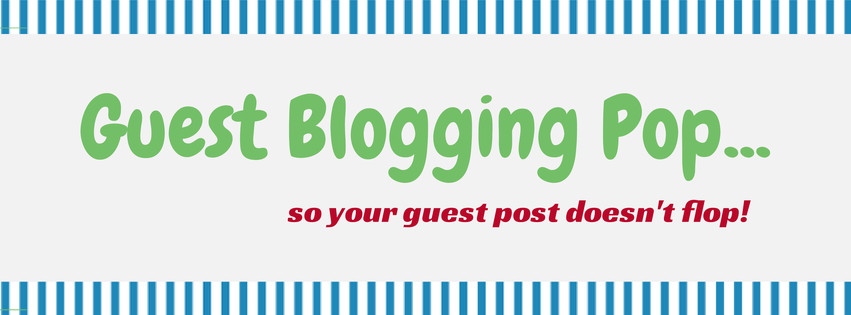 Guest Blogging Pop Mini Series