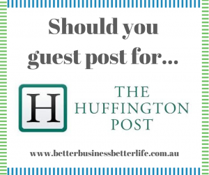 Should you guest post for the Huffington Post