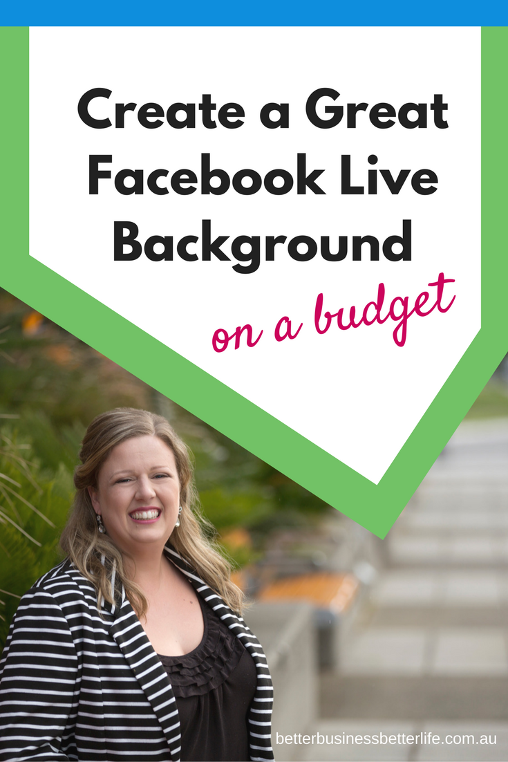 Dreaming of a fancy custom background for your Facebook Live videos, but just don't have the budget? These tips might help!