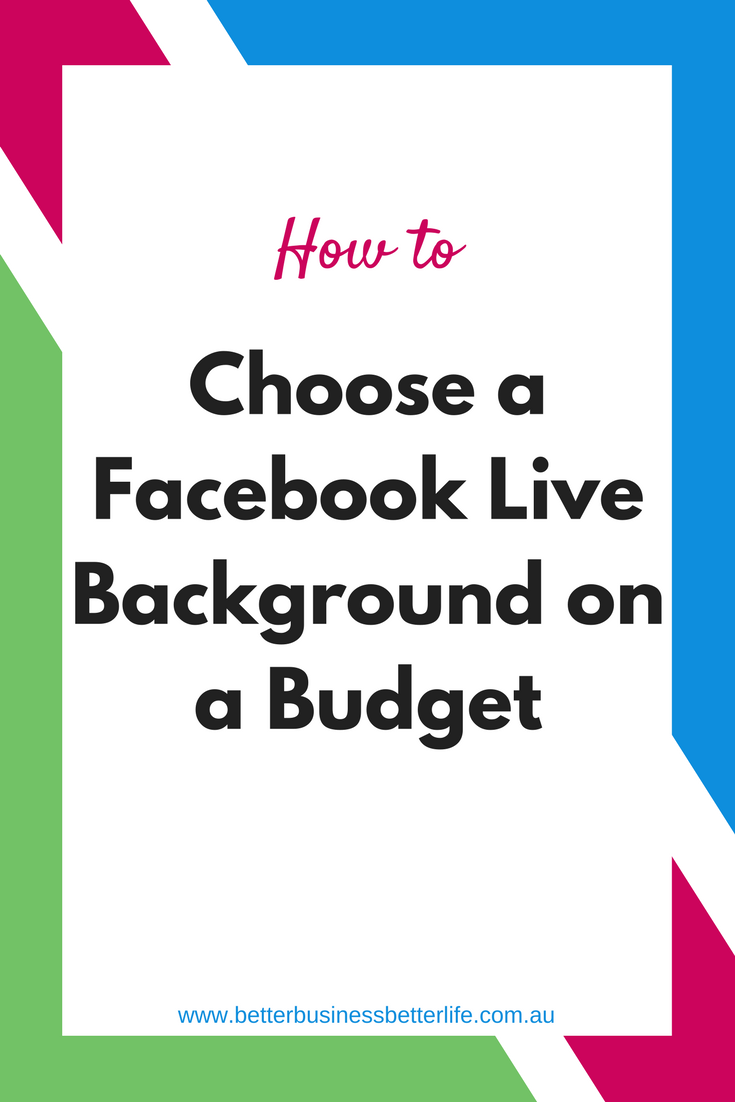 Make sure your Facebook Live videos have an interesting (and not distracting) background on a budget with these tips