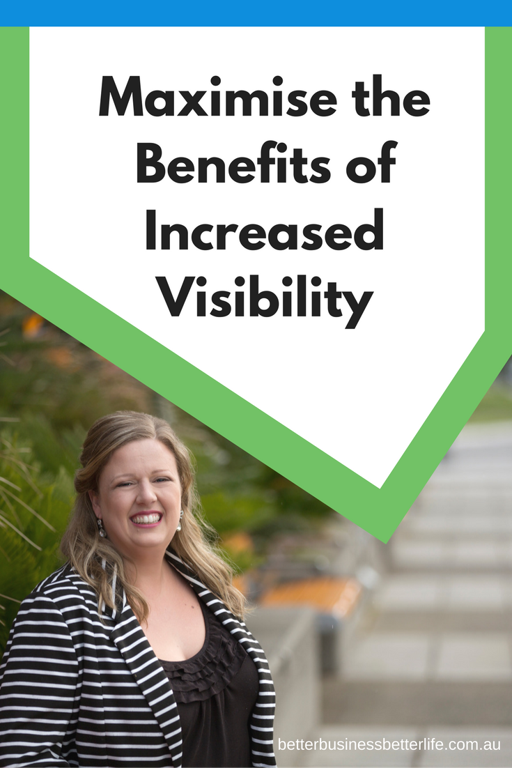You've put all that work into boosting visibility for you and your business. Now what? Click through to find out!